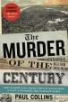 The-Murder-of-the-Century-Collins-Paul-9780307592217